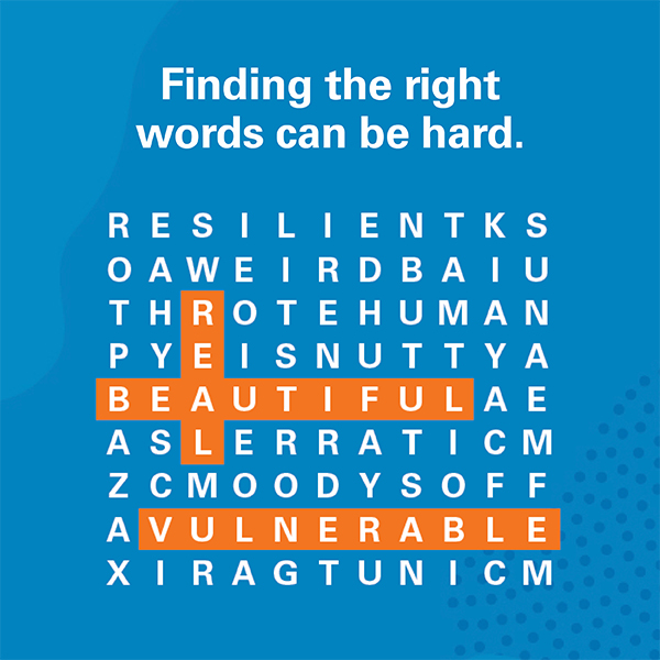 "Crossword puzzle with text that reads,"" Finding the right words can be hard"""